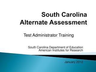 South Carolina  Alternate Assessment
