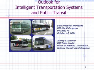 Outlook for Intelligent Transportation Systems  and Public Transit