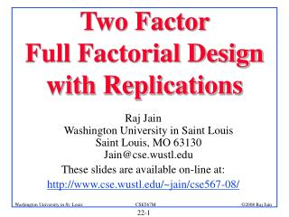 Two Factor  Full Factorial Design  with Replications