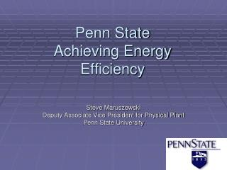 Penn State Achieving Energy Efficiency