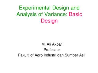 Experimental Design and Analysis of Variance: Basic Design