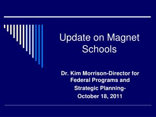 Update on Magnet Schools