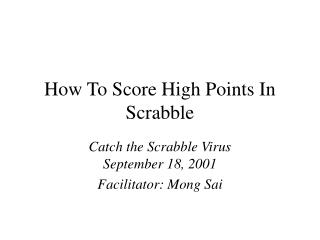 How To Score High Points In Scrabble