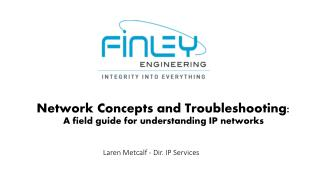 Network Concepts and Troubleshooting:      A field guide for understanding IP networks