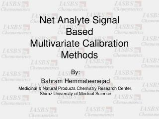 Net Analyte Signal  Based Multivariate Calibration Methods