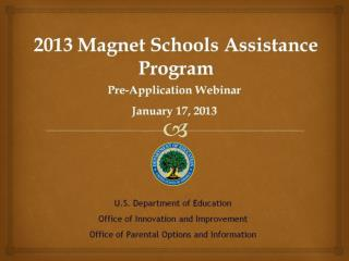 2013 Magnet Schools Assistance Program