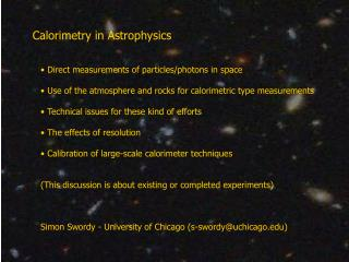 Calorimetry in Astrophysics