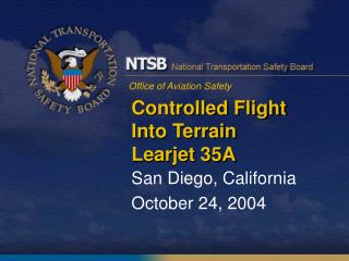 Controlled Flight Into Terrain  Learjet 35A