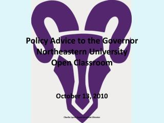 Policy Advice to the Governor Northeastern University Open Classroom