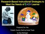 Research-Based Instructional Strategies to Meet the Needs of EACH Learner