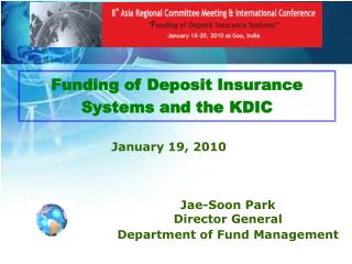 F unding of Deposit Insurance Systems and  the KDIC