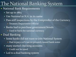 The National Banking System