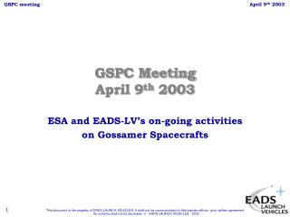 GSPC Meeting April 9 th  2003