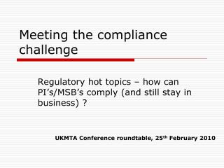 Meeting the compliance challenge