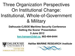 Dalhousie-CJSOE Maritime Security Conference 'Setting the Scene' Presentation 5 June 2012