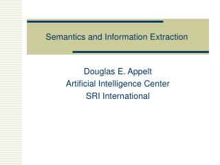 Semantics and Information Extraction