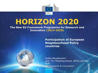 HORIZON 2020 The New EU Framework Programme for Research and Innovation  (2014-2020)