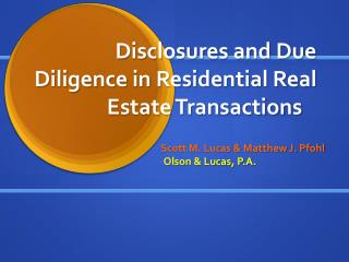 Disclosures and Due Diligence in Residential Real Estate Transactions