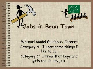 Jobs in Bean Town