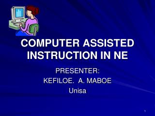 COMPUTER ASSISTED INSTRUCTION IN NE