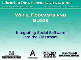 Wikis, Podcasts and Blogs