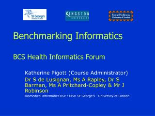 Benchmarking Informatics BCS Health Informatics Forum