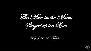 The Man in the Moon Stayed up too Late