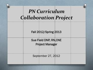 PN Curriculum  Collaboration Project