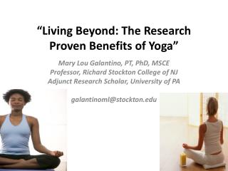 """Living Beyond: The Research Proven Benefits of Yoga"""