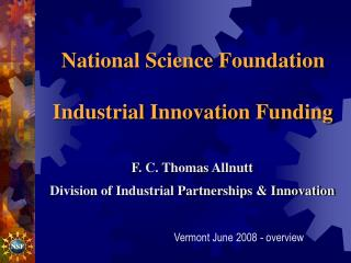 National Science Foundation Industrial Innovation Funding