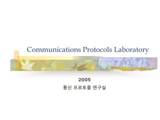Communications Protocols Laboratory