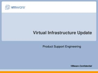 Virtual Infrastructure Update