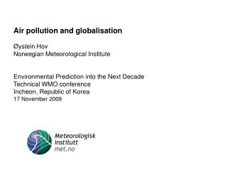 Megacity, Air quality and Climate:  Observations and multi-scale Modelling
