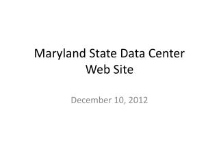 Maryland State Data Center Web Site