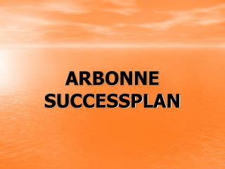ARBONNE SUCCESSPLAN