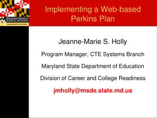 Implementing a Web-based  Perkins Plan