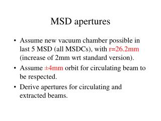 MSD apertures