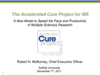 The Accelerated Cure Project for MS