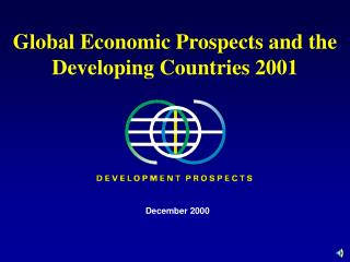 Global Economic Prospects and the Developing Countries 2001