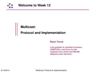 Multicast: Protocol and Implementation