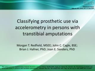 Classifying prosthetic use via accelerometry in persons with transtibial amputations