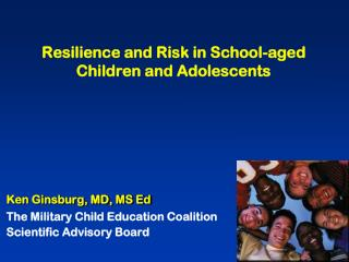 Resilience and Risk in School-aged Children and Adolescents