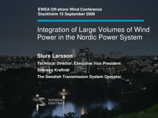 Integration of Large Volumes of Wind Power in the Nordic Power System