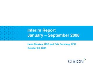 Interim Report January – September 2008