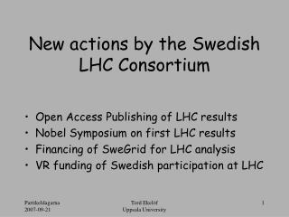 New actions by the Swedish LHC Consortium