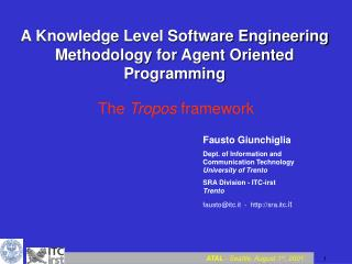 A Knowledge Level Software Engineering Methodology for Agent Oriented Programming
