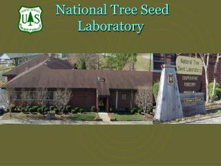 National Tree Seed Laboratory