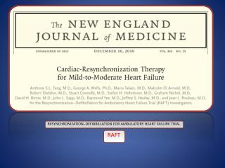 RESYNCHRONIZATION–DEFIBRILLATION FOR  AMBULATORY HEART FAILURE  TRIAL  RAFT