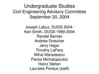 Undergraduate Studies Civil Engineering Advisory Committee September 20, 2004
