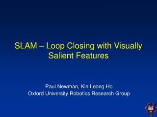 SLAM – Loop Closing with Visually Salient Features
